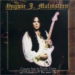 Yngwie Malmsteen - Concerto Suite For Electric Guitar And Orchestra In E Flat Minor Op.1