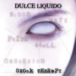 Dulce Liquido - Shock Therapy