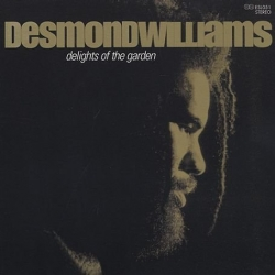 Desmond Williams - Delights Of The Garden