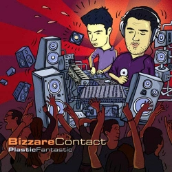 Bizzare Contact - Plastic Fantastic