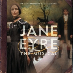 Original Broadway Cast - Jane Eyre - Original Broadway Cast Recording