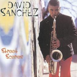 David Sánchez - Street Scenes