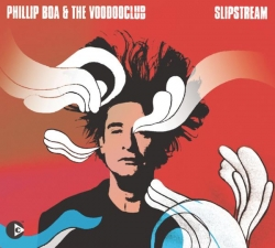 Phillip Boa & The VoodooClub - Slipstream