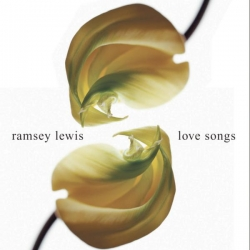 Ramsey Lewis - Love Songs