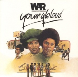 War - Youngblood (Original Motion Picture Soundtrack)