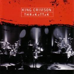 King Crimson - THRaKaTTaK