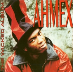 Ahmex - The Wicked Album
