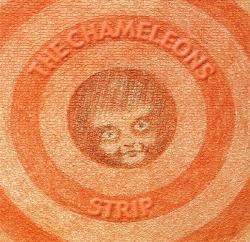 The Chameleons - Strip