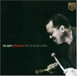 Roy Ayers - Vibesman - Live At Ronnie Scotts