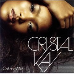 crystal kay - Call Me Miss...