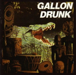 Gallon Drunk - You, The Night ... And The Music