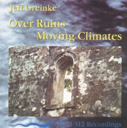 Jeff Greinke - Over Ruins / Moving Climates