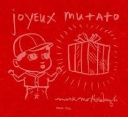 Mark Mothersbaugh - Joyeux Mutato