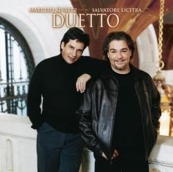 Marcelo Alvarez, Salvatore Licitra - Duetto
