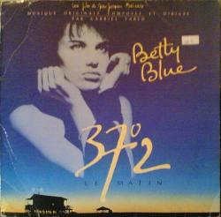 Gabriel Yared - Betty Blue (37°2 Le Matin)