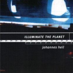 Johannes Heil - Illuminate The Planet