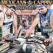 Aggravated - Mexicans And Cappin