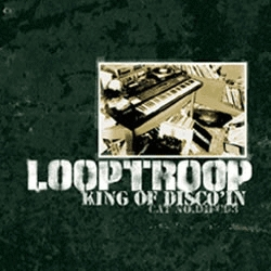 Looptroop - King Of Disco'in