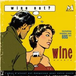 Wine - Wine Not?