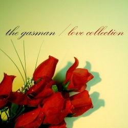 The Gasman - Love Collection