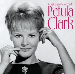 Petula Clark - Les Plus Grands Succès De Petula Clark