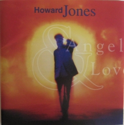 Howard Jones - Angels & Lovers