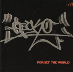 Gecko - Forget The World
