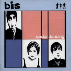 Bis - Social Dancing