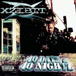 Xzibit - 40 Dayz & 40 Nightz (Explicit)