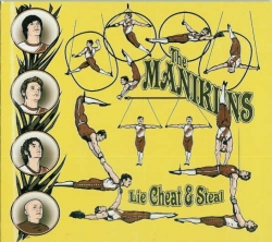 The Manikins - Lie, Cheat & Steal