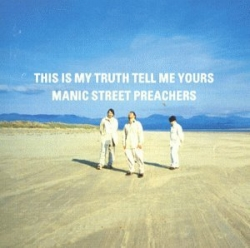 Manic Street Preachers - This Is My Truth Tell Me Yours