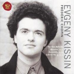 Evgeny Kissin - Chopin: Ballades, Berceuse, Barcarolle, Scherzo No.4