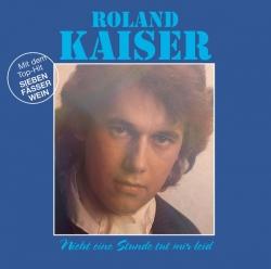 Roland Kaiser - Nicht eine Stunde tut mir leid