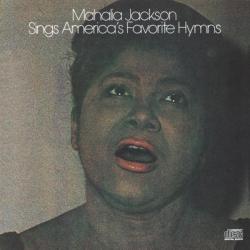 Mahalia Jackson - Mahalia Jackson Sings America's Favorite Hyms