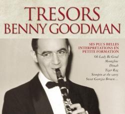 Benny Goodman - Trésors Benny Goodman