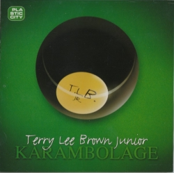 Terry Lee Brown Jr. - Karambolage