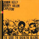 Bounty Killer - The Good, The Bad & The Blazing