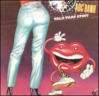 ADC Band - Talk That Stuff