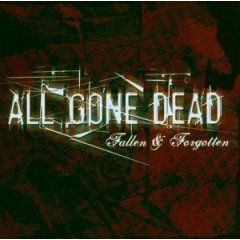 All Gone Dead - Fallen & Forgotten