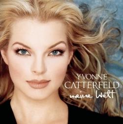 Yvonne Catterfeld - Meine Welt