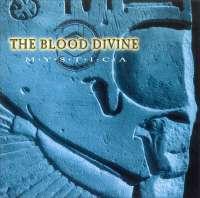 The Blood Divine - Mystica