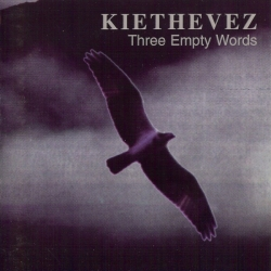 Kiethevez - Three Empty Words
