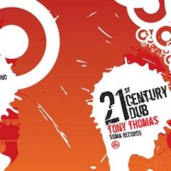 Tony Thomas - 21st Century Dub