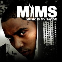 Mims - Music Is My Savior