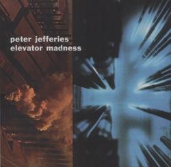 Peter Jefferies - Elevator Madness