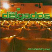 The Delgados - Domestiques