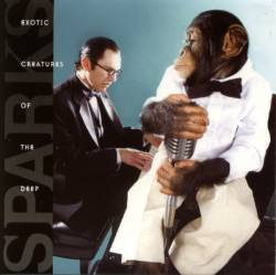 Sparks - Exotic Creatures Of The Deep