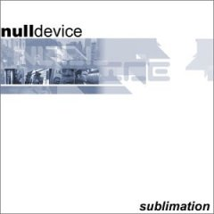 Null Device - Sublimation