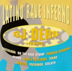 Dj Dero - Latino Rave Inferno