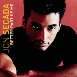Jon Secada - Better Part Of Me